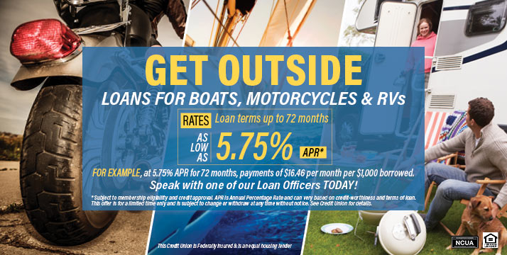 Get outside - loans for boats, motorcycles and RVs for as low at 5.75%